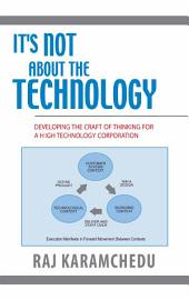 It's Not About the Technology: Developing the Craft of Thinking for a High Technology Corporation