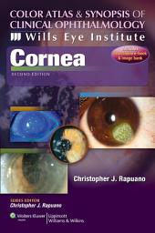Wills Eye Institute - Cornea: Edition 2
