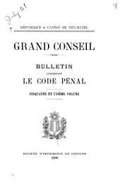 Grand Conseil: bulletin concernat le code pénal
