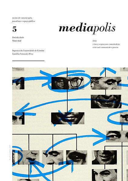 Mediapolis nº 5: Crises e os processos comunicativos