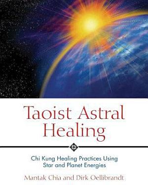 Taoist Astral Healing