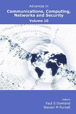 Advances in Communications  Computing  Networks and Security Volume 10 PDF
