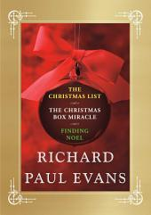 Richard Paul Evans Ebook Christmas Set: Christmas List, Christmas Box Miracle, Finding Noel