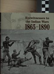 Eyewitnesses to the Indian Wars  1865 1890  The long war for the Northern Plains PDF