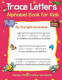 Trace Letters Alphabet Book For Kids Book PDF