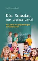 Die Schule  ein weites Land PDF
