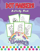 Dot Markers Activity Book Unicorn
