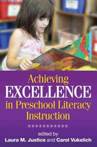 Achieving Excellence in Preschool Literacy Instruction Book