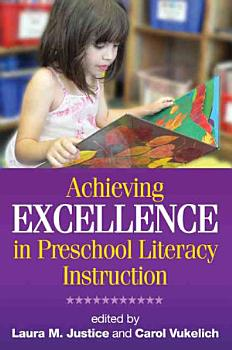 Achieving Excellence in Preschool Literacy Instruction PDF