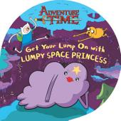 Get Your Lump On with Lumpy Space Princess