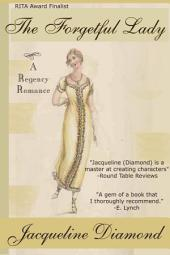 The Forgetful Lady: A Regency romance