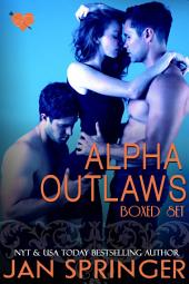 Alpha Outlaws Boxed Set: The Outlaw Lovers