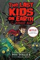 Last Kids on Earth and the Midnight Blade Book