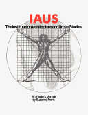 IAUS, the Institute for Architecture and Urban Studies