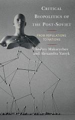 Critical Biopolitics of the Post-Soviet