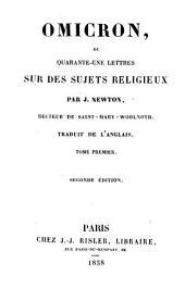 Omicron, ou 41 lettres sur des sujets religieux: Volume1