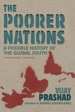 The Poorer Nations  A Possible History of the Global South PDF