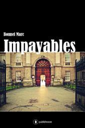Impayables: Un roman autobiographique