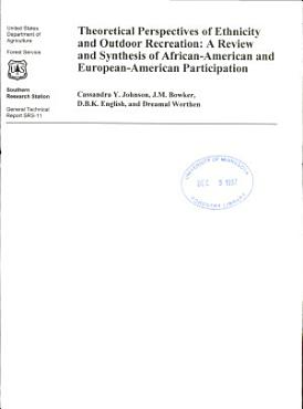 Theoretical Perspectives of Ethnicity and Outdoor Recreation   a Review and Synthesis of African American and European American Participation PDF