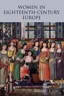 Women in Eighteenth century Europe