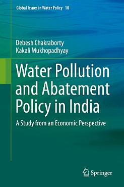 Water Pollution and Abatement Policy in India PDF