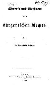 Theorie und Methodik des bürgerlichen Rechts