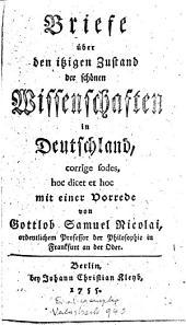 Briefe über den itzigen Zustand der schönen Wissenschaften in Deutschland