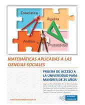 Matemáticas aplicadas a las Ciencias Sociales: Prueba de acceso a la Universidad para mayores de 25 años