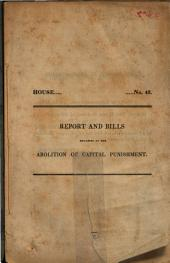 Report and Bills Relating to the Abolition of Capital Punishment