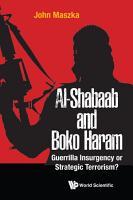Al shabaab And Boko Haram  Guerrilla Insurgency Or Strategic Terrorism  PDF