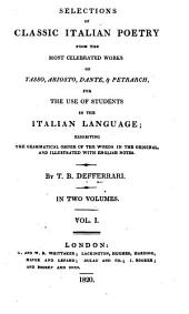 Selections of classic Italian poetry from the works of Tasso, Ariosto, Dante & Petrarch, by T.B. Defferrari