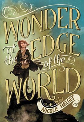 Wonder at the Edge of the World PDF