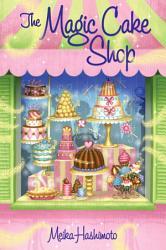 The Magic Cake Shop Book PDF