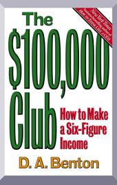 The $100,000 Club: How to Make a Six-Figure Income