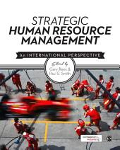 Strategic Human Resource Management: An International Perspective