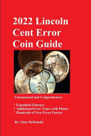 2022 Lincoln Cent Error Coin Guide