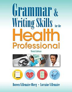 Grammar and Writing Skills for the Health Professional PDF