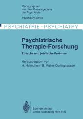 Psychiatrische Therapie-Forschung: Ethische und juristische Probleme