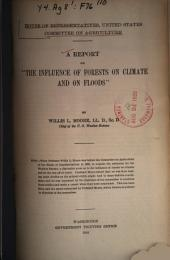 "A Report on ""The Influence of Forests on Climate and on Floods"""