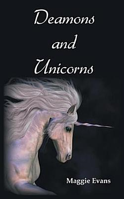 Demons and Unicorns