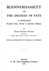 Blennerhassett: Or, The Decrees of Fate; a Romance Founded Upon Events in American History