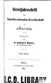 Vierteljahrsschrift der Naturforschenden Gesellschaft in Zürich: Bände 5-6