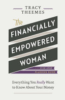 The Financially Empowered Woman