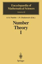 Number Theory I: Fundamental Problems, Ideas and Theories