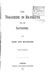Die Tragoedie in Bayreuth und ihr Satyrspiel