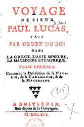 Voyage du sieur Paul Lucas,