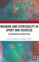 Meaning and Spirituality in Sport and Exercise