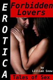 Erotica: Forbidden Lovers, Tales of Sex