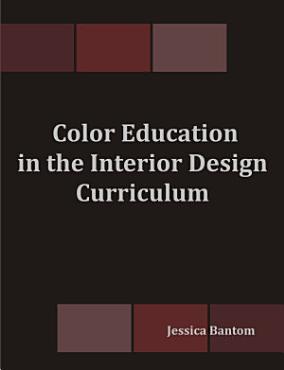 Color Education in the Interior Design Curriculum PDF