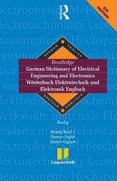 Routledge German Dictionary of Electrical Engineering and Electronics Worterbuch Elektrotechnik and Elektronik Englisch